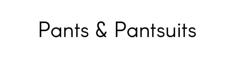 Pants & Pantsuits