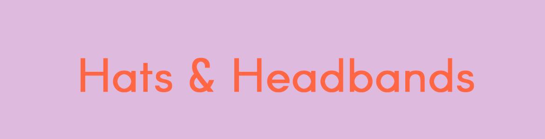 Hats & Headbands