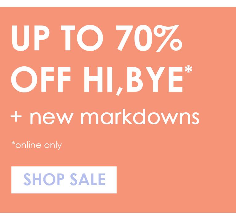 Up to 70% off Hi,Bye